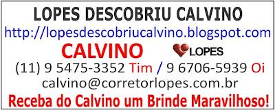 LOPES DESCOBRIU CALVINO