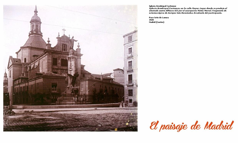 El desaparecido Convento del Sacramento- fachada 1920