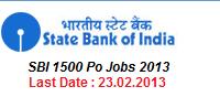 SBI 1500 PO Jobs 2013 Nitification