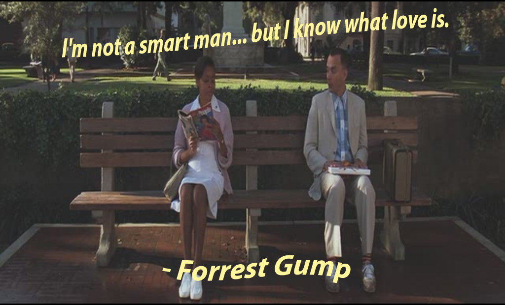 Quote from Forrest Gump from the bench scene