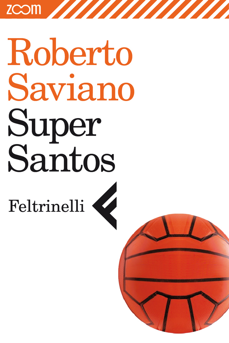 Super Santos  Roberto Saviano