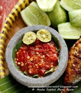 Aneka Resep Sambal Enak Pedas Ayam Goreng/Bakar