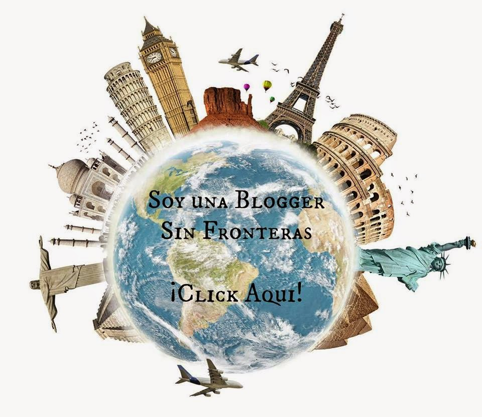 Soy una Blogger Sin Fronteras!!