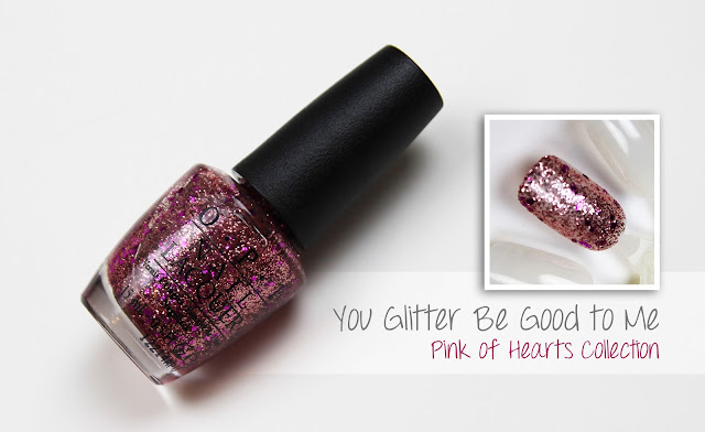 You Glitter Be Good to Me Pink Of Hearts OPI