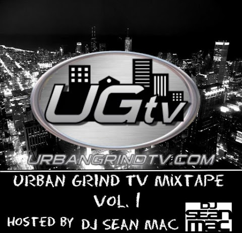 Mixtape: Urban Grind TV Vol. 1