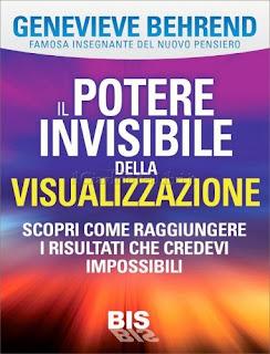 Il Potere Invisibile della Visualizzazione - Genevieve Behrend