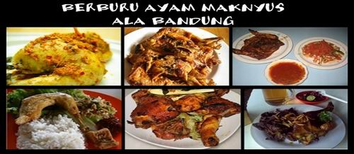 Kuliner Bandung - Mencari Menu Ayam Di Kota Bandung