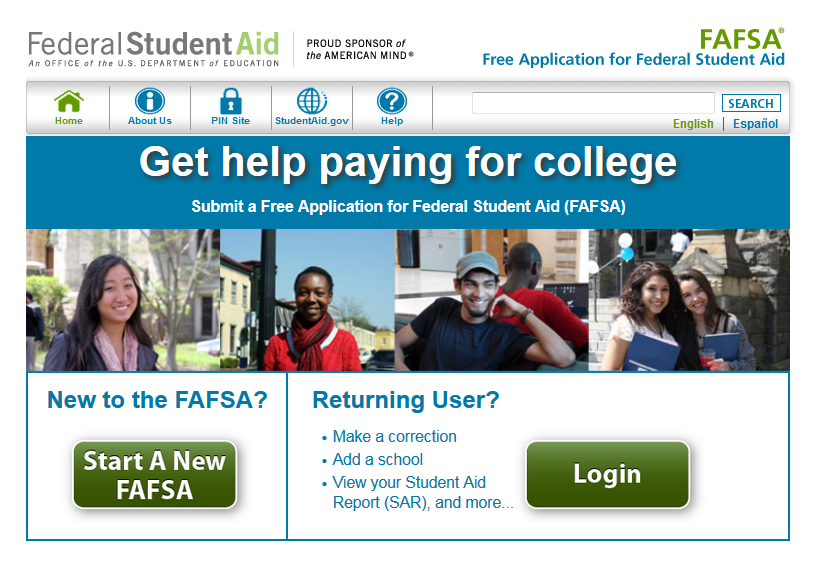 image of FAFSA web page: fafsa.ed.gov.  Text: Get help paying for college.  Submit a Free Application for Federal Student Aid (FAFSA)