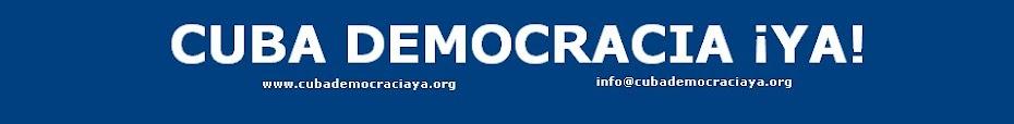 Cuba Democracia ¡Ya! - Blog