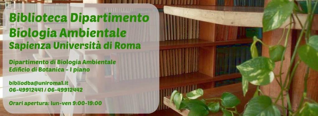Biblioteca Dipartimento Biologia Ambientale.                           Sapienza Università di Roma