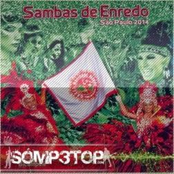 cd sambas de enredo sao paulo 2014 Baixar : CD Sambas de Enredo São Paulo (2014)