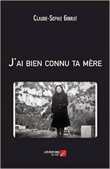 https://www.actualitte.com/communiques/j-i-bien-connu-ta-mere-de-claude-sophie-gibrat-1984.htm