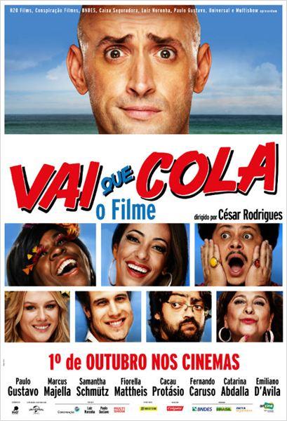 Filme Vai que Cola: O Filme