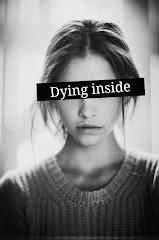 """Muriendo por dentro"""