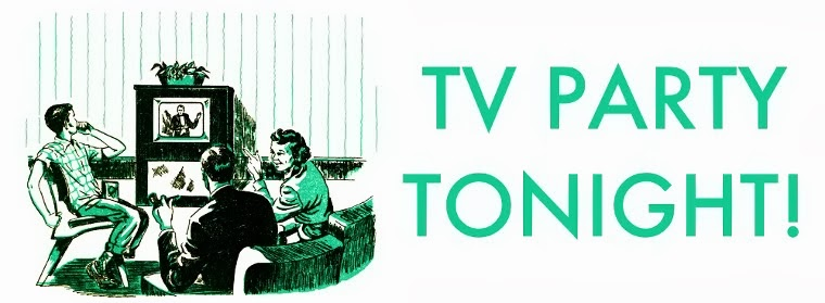 TV Party Tonight!