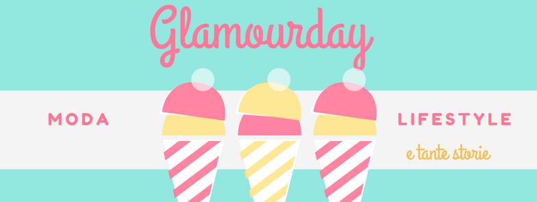 Glamourday Moda Lifestyle Storytelling Blog
