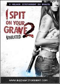 Capa Baixar Filme Doce Vingança 2 Legendado (I Spit on Your Grave 2)   Torrent Baixaki Download