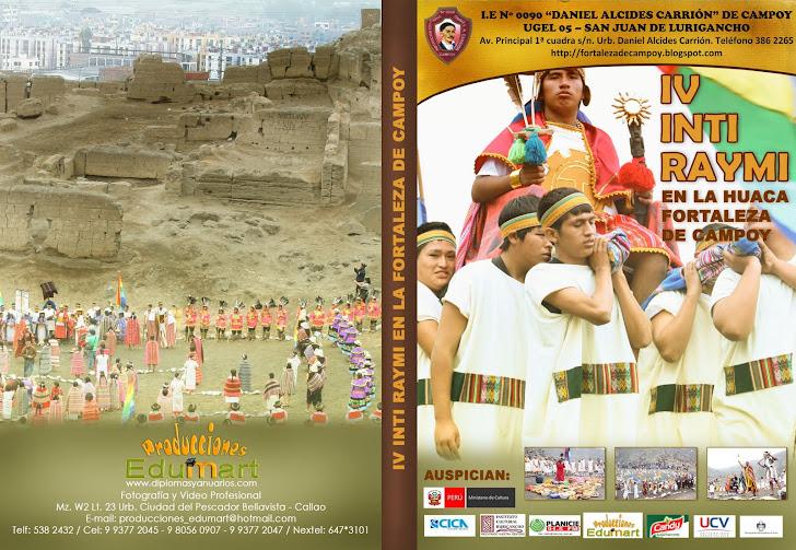DVD IV INTI RAYMI EN LA HUACA FORTALEZA DE CAMPOY