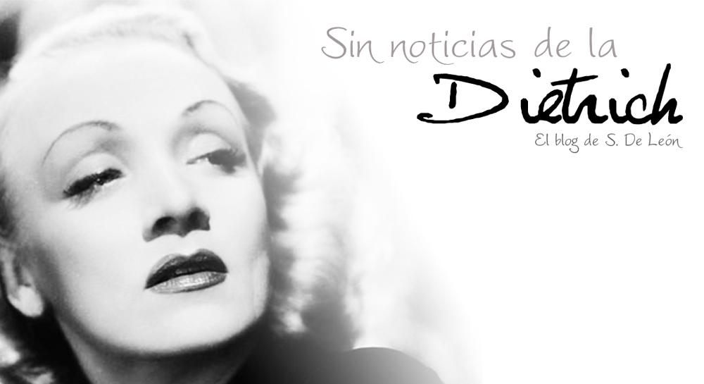 Sin noticias de la Dietrich
