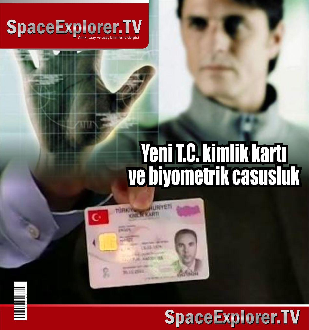 Biyometrik casusluk, T.C. kimlik kartları, Parmak izi, Adli Tıp, Kriminal, TÜBİTAK,
