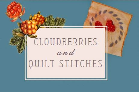 Cloudberries & Quilt Stitches