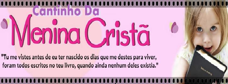 Cantinho Da Menina Cristã *