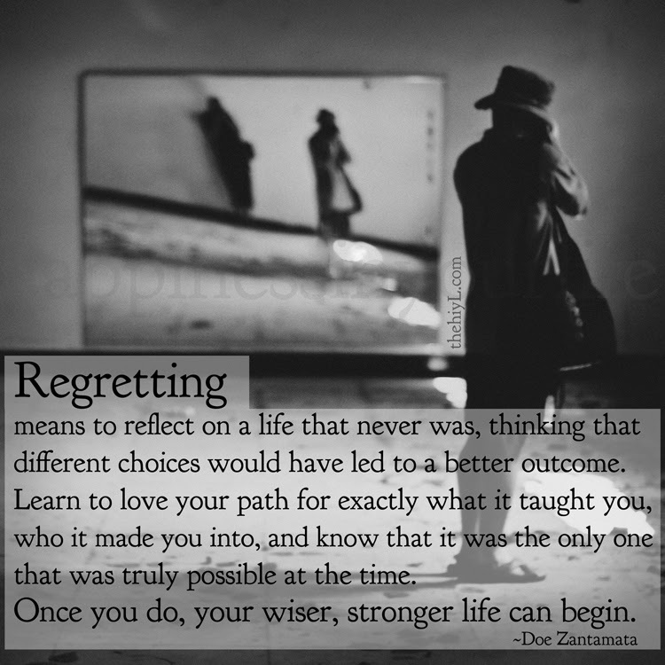 No regrets for What does regrets only mean