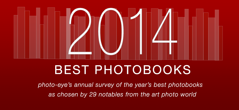 http://blog.photoeye.com/2014/12/the-best-books-of-2014.html