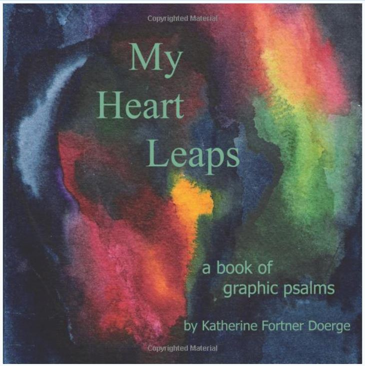 My Heart Leaps: A Book of Graphic Psalms