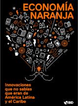 INDUSTRIAS CULTURALES Y CREATIVAS ICC - ECONOMÍA NARANJA