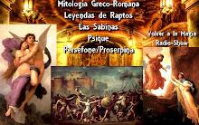 Mitologia Greco-Romana Leyendas de Raptos: - Las Sabinas - Persefone/Proserpina - Psique