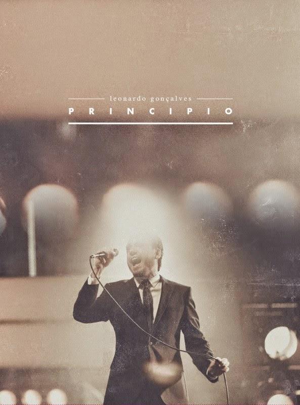 Leonardo Gonçalves – DVD Principio (2014)