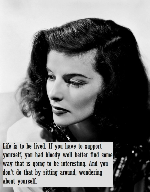 Katharine Hepburn popular quote pic