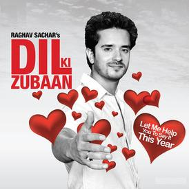 Free Download All Songs of Dil Ki Zubaan Album By Raghav Sachar's