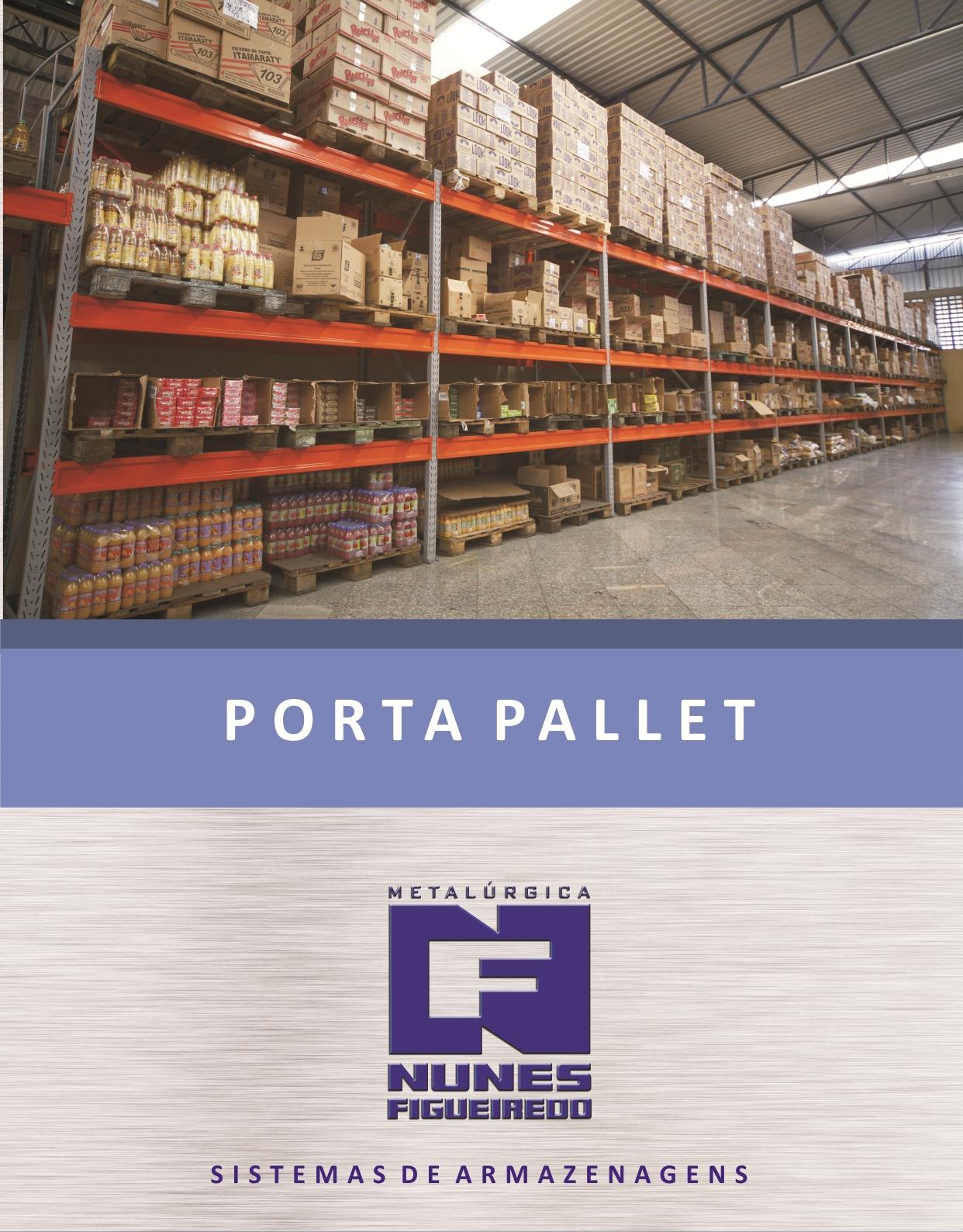 PORTA PALLETS E SISTEMAS DE ARMAZENAGEM METALÚRGICA NUNES FIGUEIREDO  #A54926 1242x1588