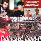 Calloused Hands Comes to DVD March 25th