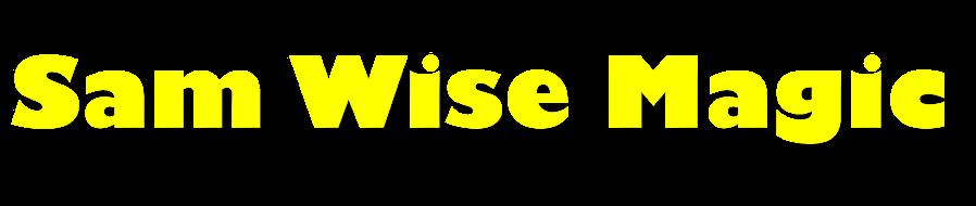 Sam Wise Magic