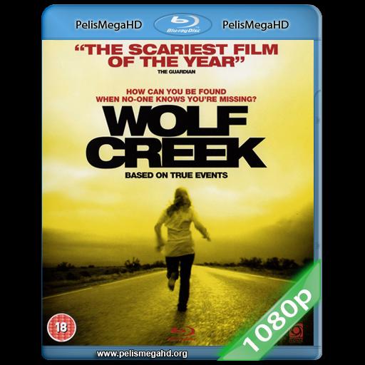 EL CAZADOR (WOLF CREEK) (2005) UNRATED FULL 1080P HD MKV ESPAÑOL LATINO