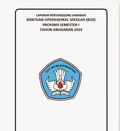 Download Contoh Format Laporan Spj Bos Provinsi Semester 1 Tahun Anggaran 2013 2014 Sharing