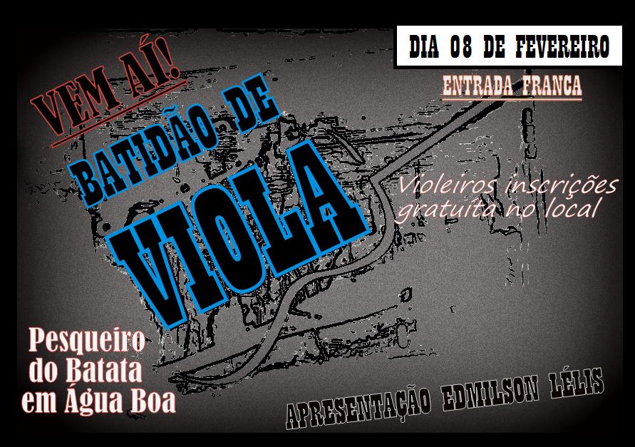 BATIDÃO DE VIOLA DIA 08 NO PESQUEIRO DO BATATA EM ÁGUA BOA