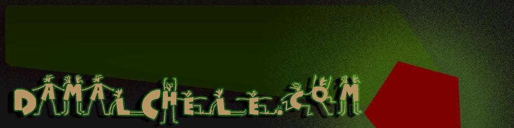 .....:::::||||| DaMalChele.Com |||||:::::.....