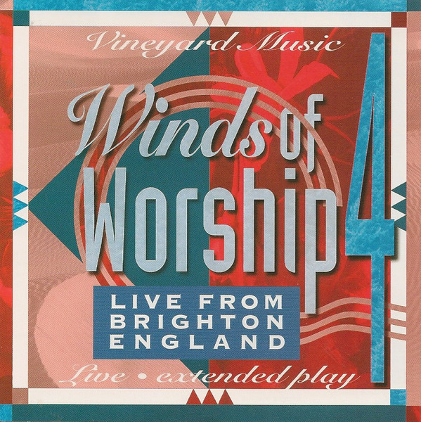 Vineyard Music-Winds Of Worship 4-Live From Brighton,England-