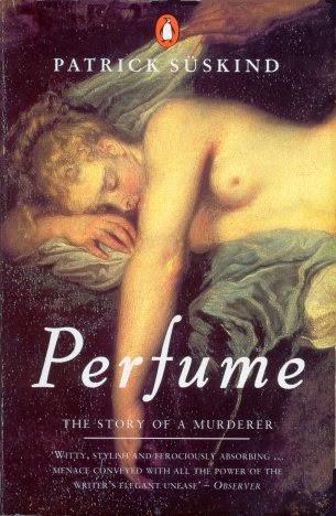 """Patrick Suskind """"Perfume"""""""