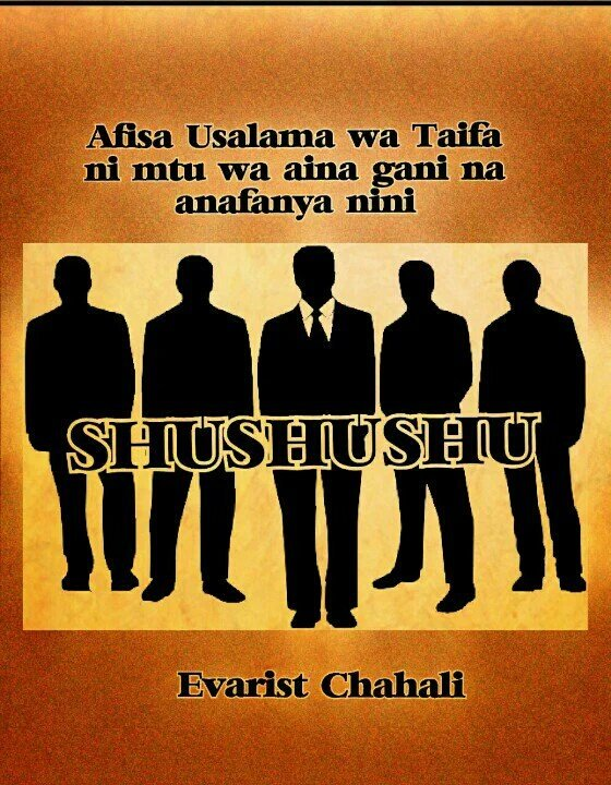 USHUSHUSHU BOOK BY: Evarist Chahali Call 0654462924.