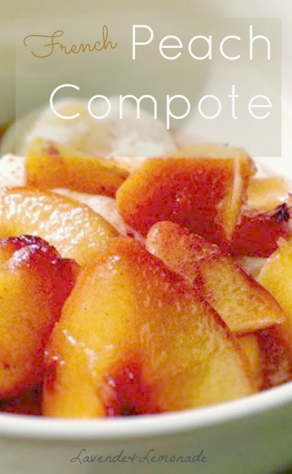Fresh Peach Compote: Recipe from Lavende & Lemonade