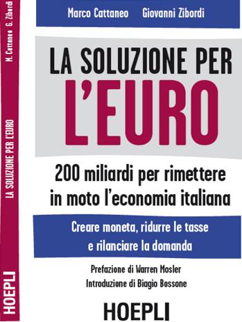 La soluzione per l'Euro
