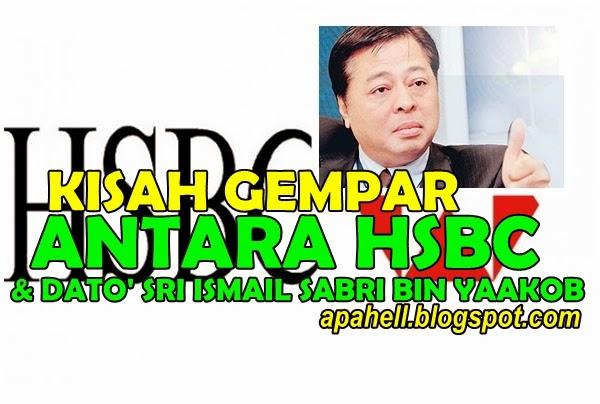 Kisah Antara HSBC & Dato' Sri Ismail Sabri Bin Yaakob (2 Gambar)
