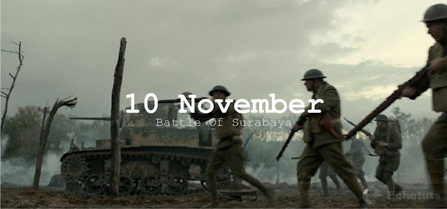 10 November Battle of Surabaya - echotuts