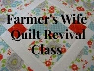 Learn to make the Farmer&#39;s Wife Sampler Quilt using Modern techniques!<br>  Join the Revival today!