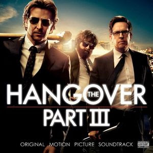 The Hangover Part III Soundtrack Various Artists